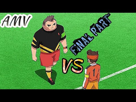 Inazuma Eleven Orion 「AMV 」 Inazuma Japan Vs Spain ( Invincible Giant ) Full Match (Final part)