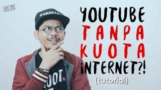 YOUTUBE TANPA KUOTA INTERNET PROVIDER?! - GEEKTALKS #019 (Baca Caption sebelum Bertanya)