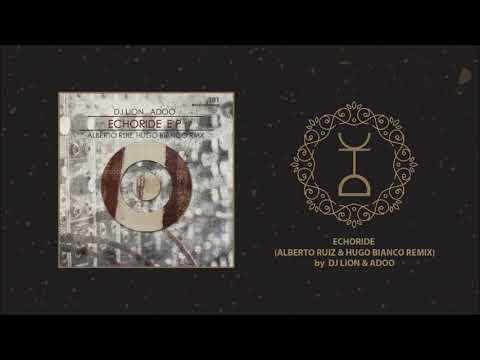 DJ Lion & Adoo - Echoride (Alberto Ruiz & Hugo Bianco Remix)