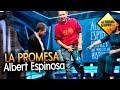 La Promesa de Yeray - Albert Espinosa [El Hormiguero]