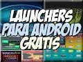 MEGA LAUNCHERS para android Gratis | Personaliza tu telefono - Happy Tech