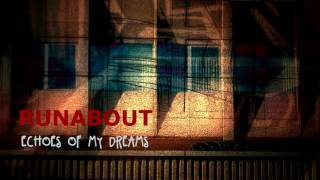 Video Runabout - Echoes of My Dreams