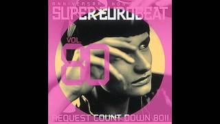 Download Lagu SUPER EUROBEAT 80 ANNIVERSARY NON-STOP MIX REQUESTCOUNTDOWN80!! Mp3