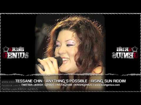 Tessanne Chin – Anything's Possible [Rising Sun Riddim] October 2013