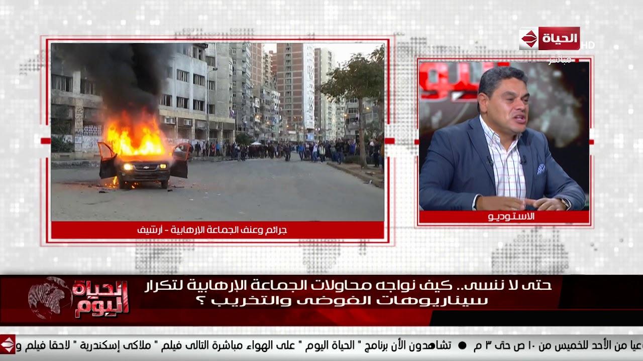الحياة اليوم - معتز عبد الفتاح: الشعب المصري لم يثور ضد الرؤساء إلا في عهد مبارك ضد التوريث