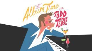 Intro (It's Album time) Todd Terje