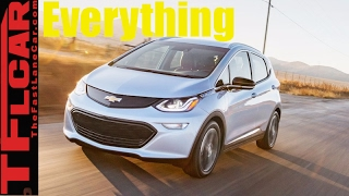8. 2017 Chevy Bolt: Everything You Ever Wanted to Know