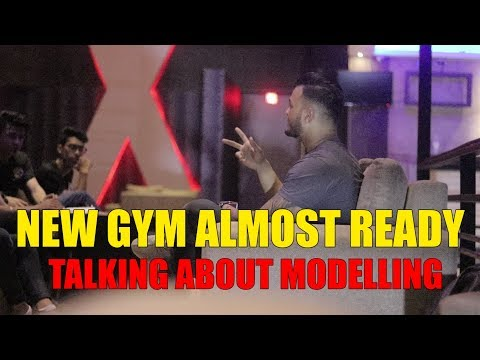(New GYM almost DONE!!! | Talking about Modelling | Sushant Pradhan - Duration: 15 minutes.)