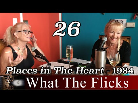 "WTF 26 ""Places In The Heart"" - 1984"