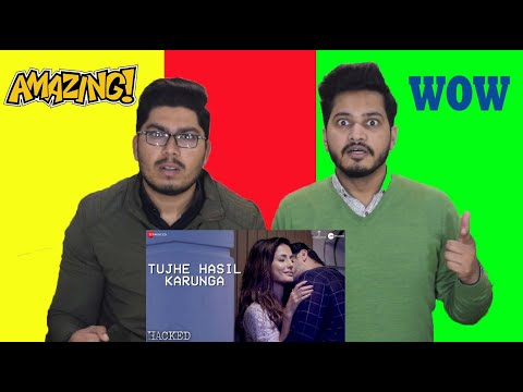 Video Tujhe Hasil Karunga - Hacked Pakistan Reaction | Hina Khan | Stebin Ben | Sunny Inder | Kumaar download in MP3, 3GP, MP4, WEBM, AVI, FLV January 2017