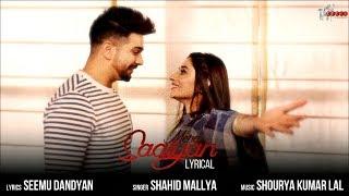 MERE SAAIYAN (Lyrical Video) Shahid Mallya   Kanika Mann   Rahul Bassi   Shourya Kumar Lal