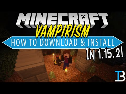 How To Download & Install Vampirism in Minecraft 1.15.2 (Become A Vampire in Minecraft!)