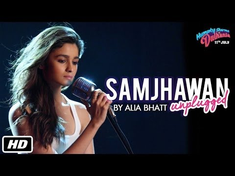 Samjhawan OST by Alia Bhatt [Unplugged]