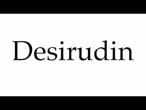 How to Pronounce Desirudin