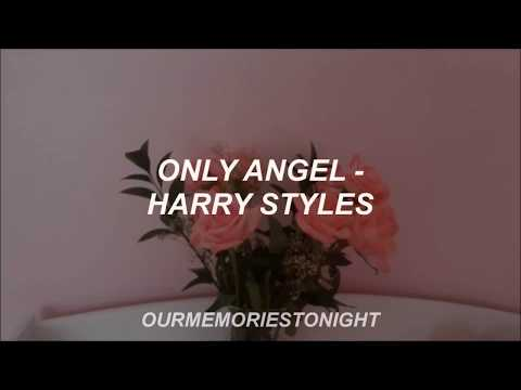 harry styles - only angel // lyrics