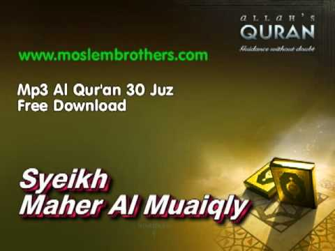 quran - http://www.moslembrothers.com/2012/01/mp3-al-quran-30-juz-syeikh-maher-al.html click here to download mp3 Al qur'an 30 Juz. Syeikh Maher Al Muaiqly.