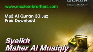 Video Complete Mp3 Al Qur'an 30 Juz - Syeikh  Maher Al Muaiqly MP3, 3GP, MP4, WEBM, AVI, FLV Oktober 2018