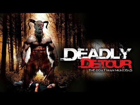 Deadly Detour: The Goat Man Murders - An Abomination Of Nature And Science!!!