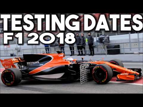 F1 2018 Testing Guide & Dates (F1 2018 NEWS)
