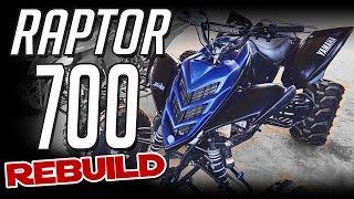 3. Yamaha Raptor 700 Rebuild