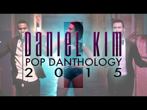 Daniel Kim - thánh mashup đã trở lại với Pop Danthology 2015 :D