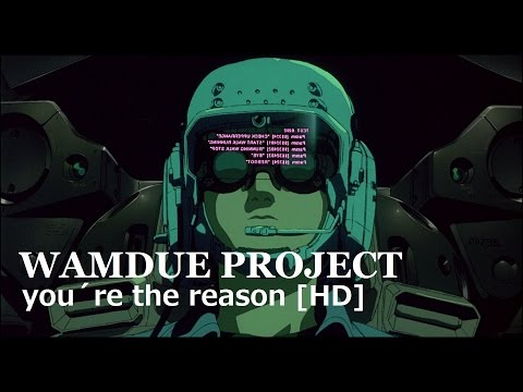 Wamdue Project - You're The Reason [HD Remaster]