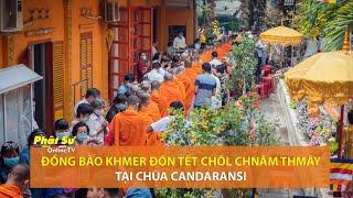 Đồng bào Khmer đón Tết Chôl Chnăm Thmây tại chùa Candaransi