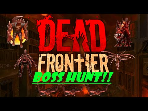 DEAD FRONTIER: Boss Hunt, 5X Flaming Long Arms!