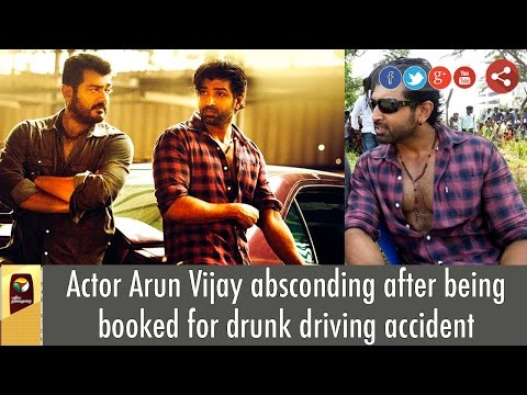 Actor-Arun-Vijay-absconding-after-being-booked-for-drunk-driving-accident