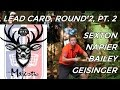 The 2016 Majestic: Lead Card Round 2, Pt. 2 (Sexton, Napier, Geisinger, Bailey)