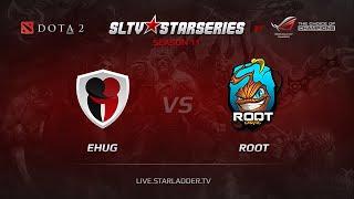 eHug vs ROOT, game 3