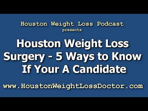 Houston Weight Loss Surgery – 5 Ways To Know If Your A Candidate