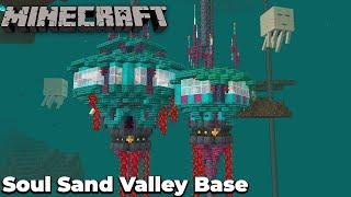 Minecraft 1.16 Nether Base : Soul Sand Valley Basalt Pillars Let's Build