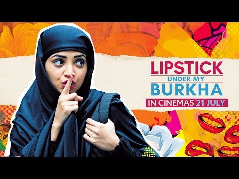 Lipstick Under My Burkha Trailer