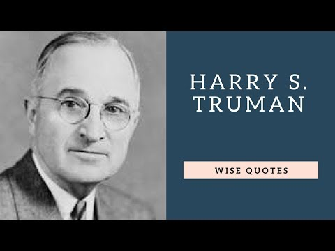 Encouraging quotes - Harry S  Truman Sayings Quotes  Positive Thinking & Wise Quotes Salad  Motivation  Inspiration
