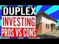 Duplex Investing Pros Amp Cons