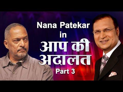 Nana Patekar in Aap Ki Adalat (Part 3) - India TV