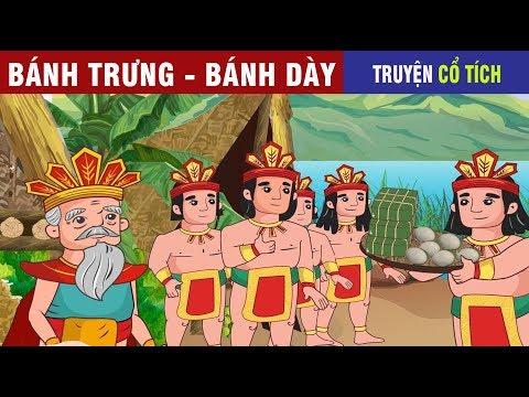 Sự Tích Bánh Chưng Bánh Dày   Chuyen Co Tich   Truyện Cổ Tích Việt Nam Hay 2019 - Thời lượng: 9 phút, 54 giây.