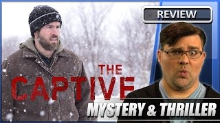 The Captive - Movie Review (2014)