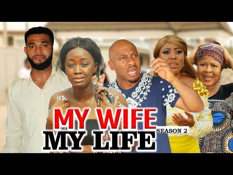 MY WIFE MY LIFE 2 (YUL EDOCHIE) - LATEST NIGERIAN NOLLYWOOD MOVIES