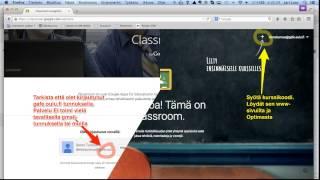 Google Apps For Education (Gafe) Kirjautuminen + Classroom Välineen  Käyttöönotto