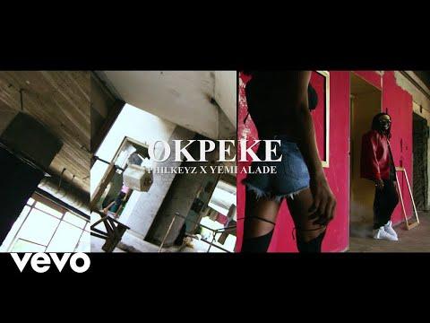 Philkeyz - Okpeke (OFFICIAL VIDEO) ft. Yemi Alade