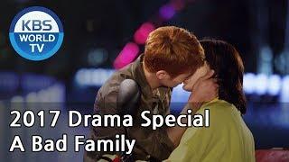 Video A Bad Family | 나쁜 가족들 [KBS Drama Special / 2017.11.01] MP3, 3GP, MP4, WEBM, AVI, FLV Maret 2018
