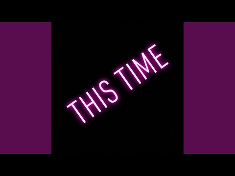 This Time