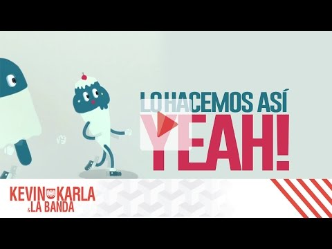 This Is How We Do (spanish version) – Kevin Karla & La Banda (Lyric Video)