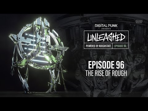 096 | Digital Punk - Unleashed Powered By Roughstate (Hardstyle Podcast)