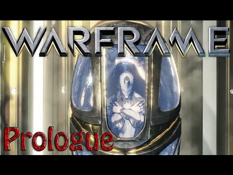 Warframe – Prologue