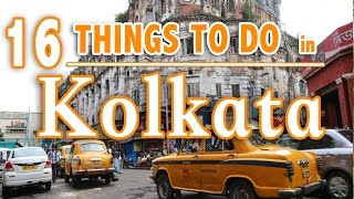 Kolkata India  City pictures : 16 BEST THINGS TO DO IN KOLKATA (Calcutta) INDIA | KOLKATA TRAVEL GUIDE