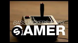 Bassjackers & GRX - Gamer