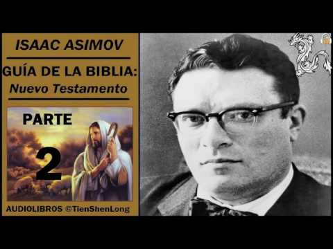 ISAAC ASIMOV - GUIA DE LA BIBLIA. NUEVO TESTAMENTO - AUDIOLIBRO 2/2